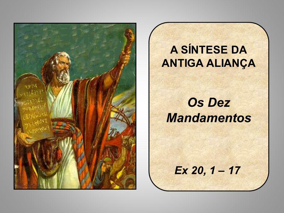 A SÍNTESE DA ANTIGA ALIANÇA