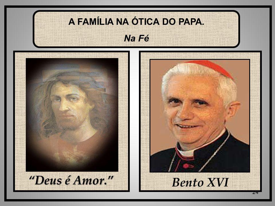 A FAMÍLIA NA ÓTICA DO PAPA.
