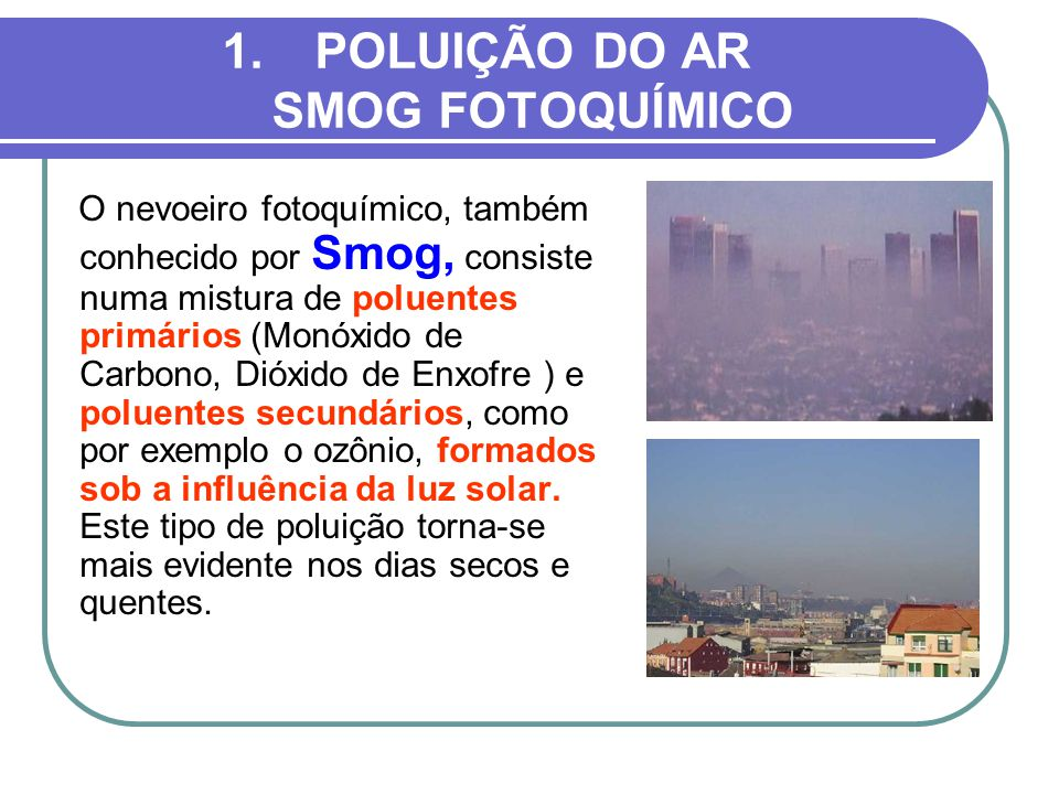 POLUIÇÃO DO AR SMOG FOTOQUÍMICO