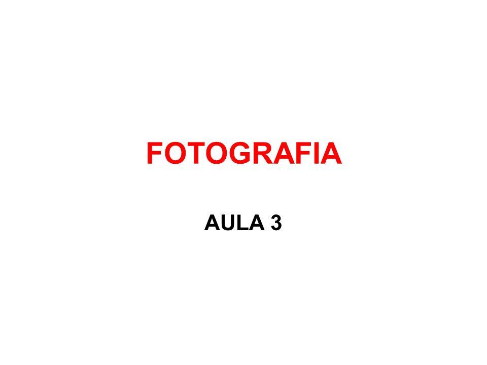 FOTOGRAFIA AULA 3