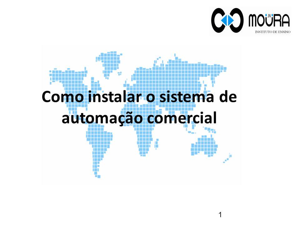 Como instalar o sistema de automação comercial