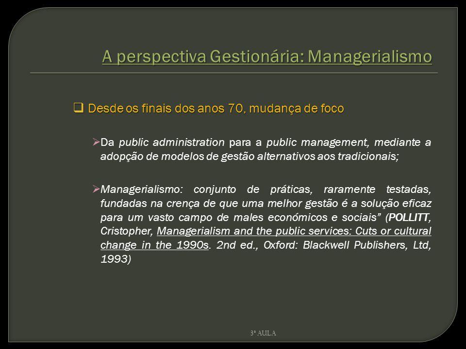 A perspectiva Gestionária: Managerialismo
