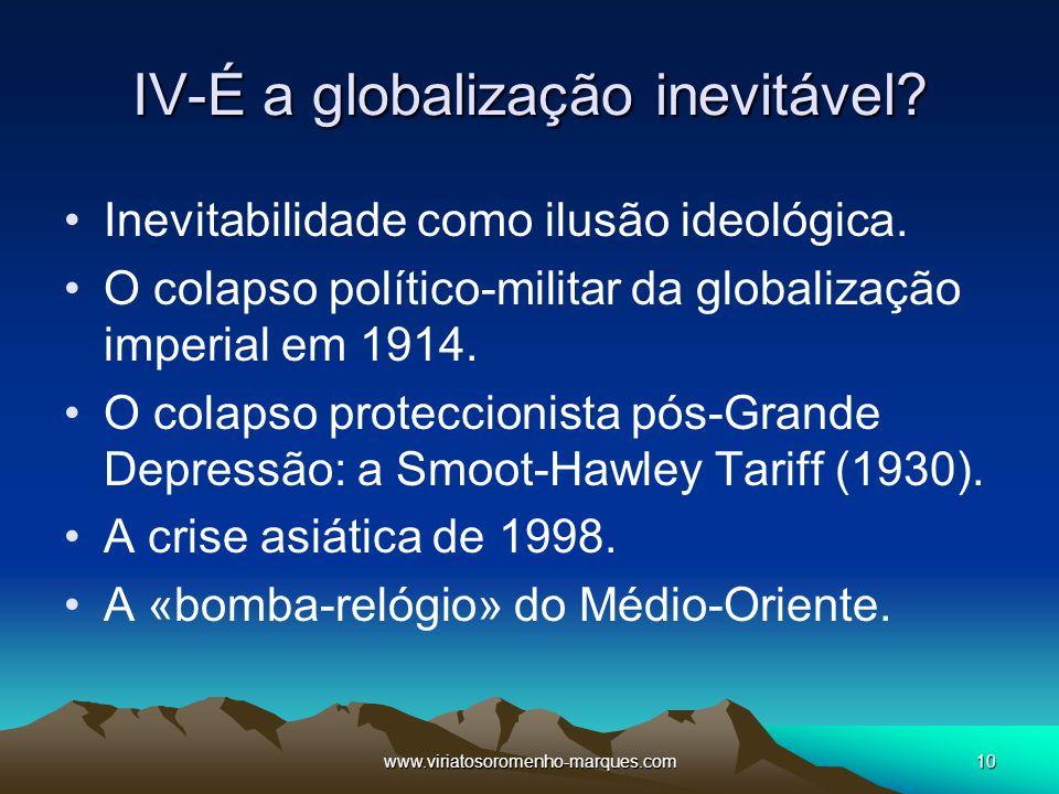 IV-É a globalização inevitável