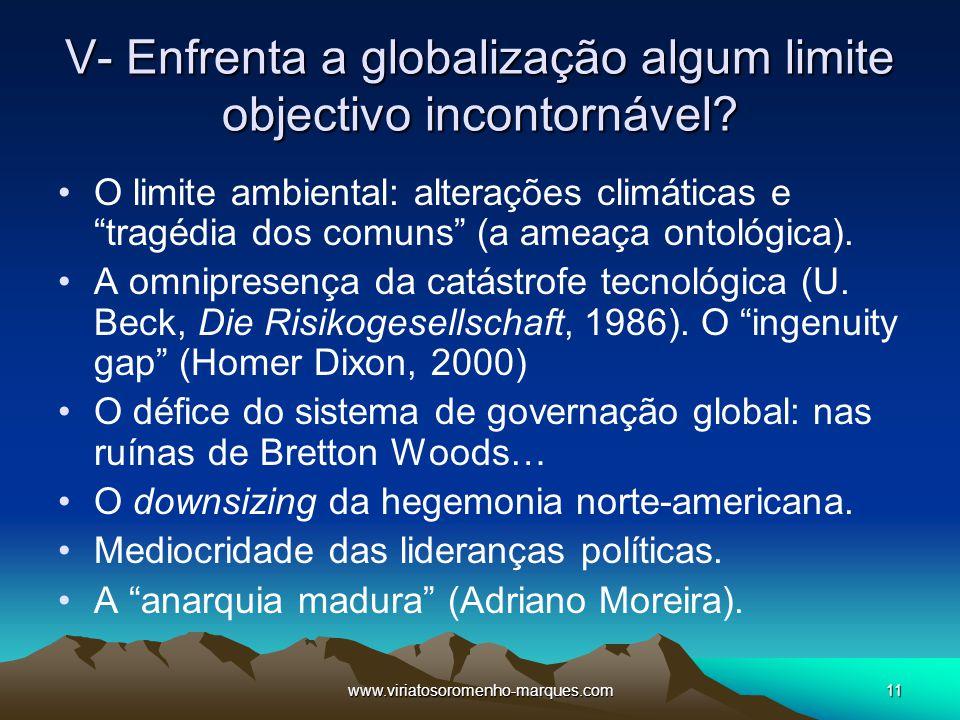 V- Enfrenta a globalização algum limite objectivo incontornável