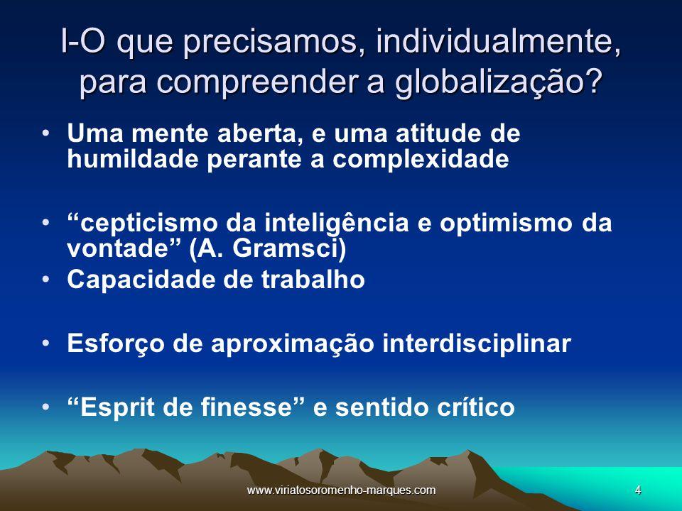 I-O que precisamos, individualmente, para compreender a globalização