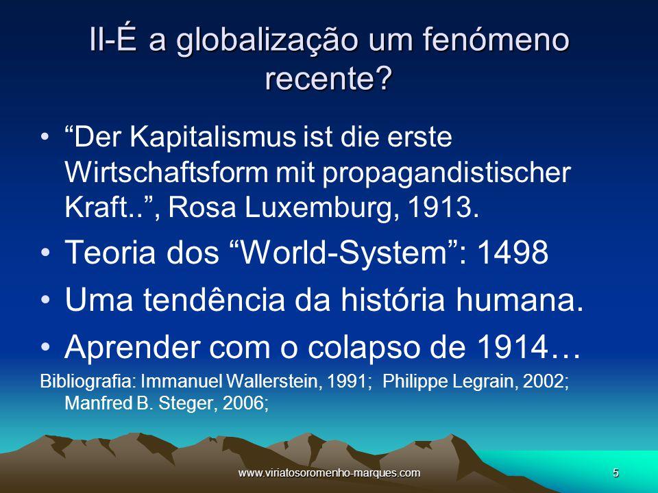 II-É a globalização um fenómeno recente