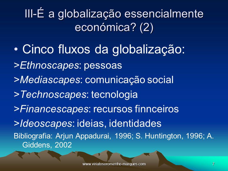 III-É a globalização essencialmente económica (2)
