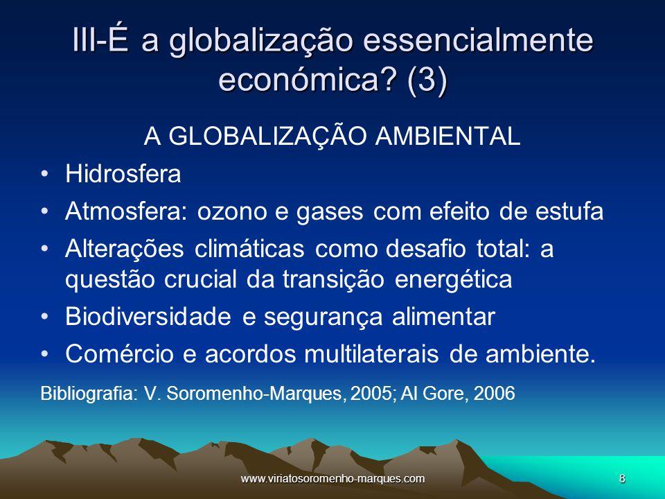 III-É a globalização essencialmente económica (3)