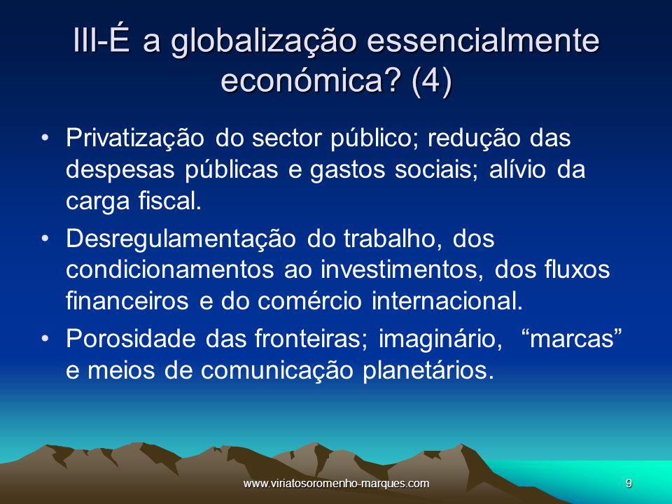 III-É a globalização essencialmente económica (4)