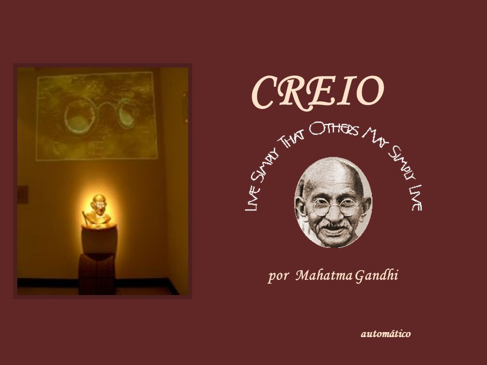 CREIO por Mahatma Gandhi automático