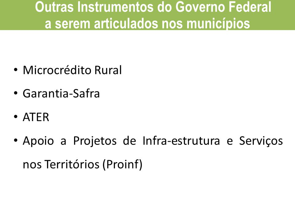Outras Instrumentos do Governo Federal