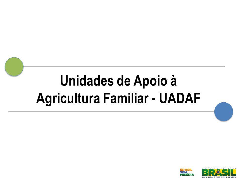 Unidades de Apoio à Agricultura Familiar - UADAF