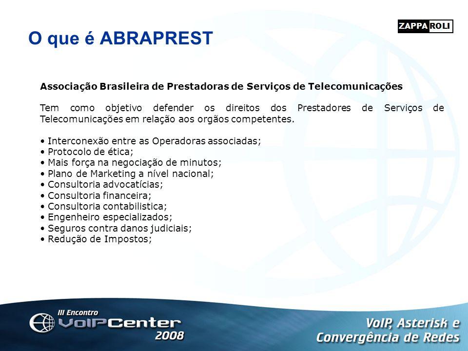 O que é ABRAPREST Associação Brasileira de Prestadoras de Serviços de Telecomunicações.