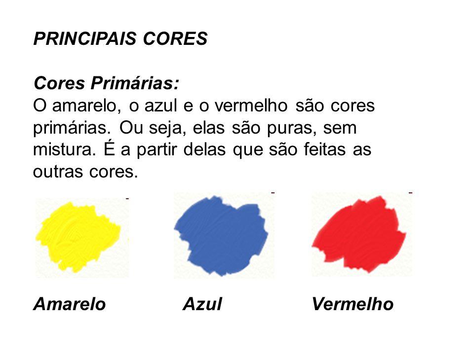 PRINCIPAIS CORES Cores Primárias: