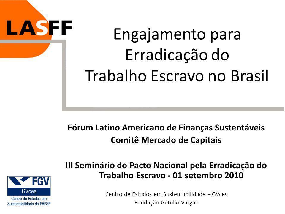Engajamento para Erradicação do Trabalho Escravo no Brasil