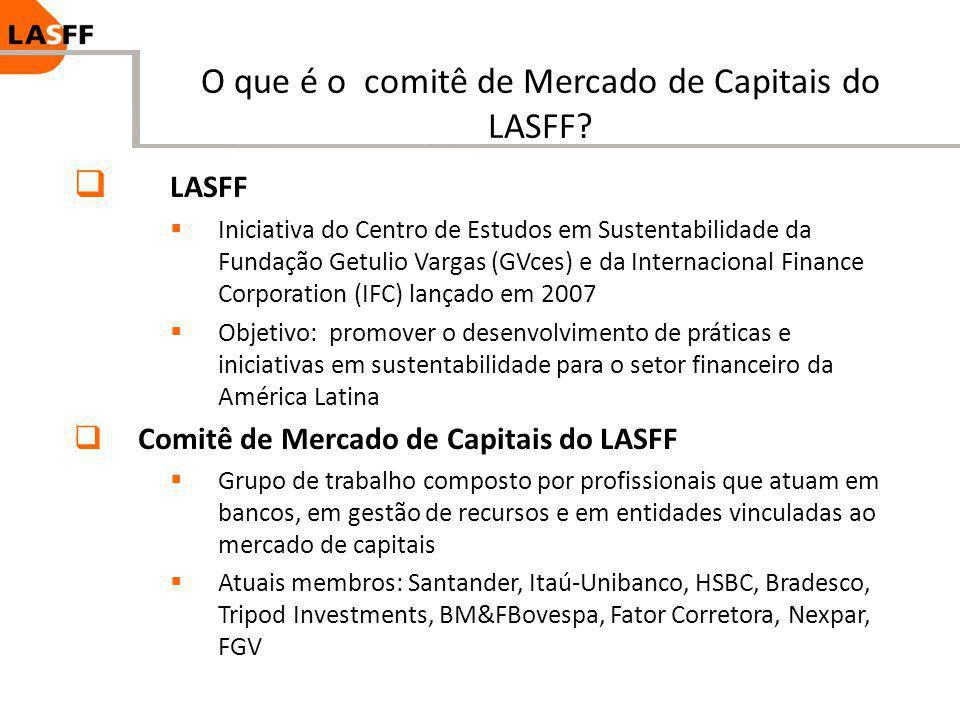 O que é o comitê de Mercado de Capitais do LASFF