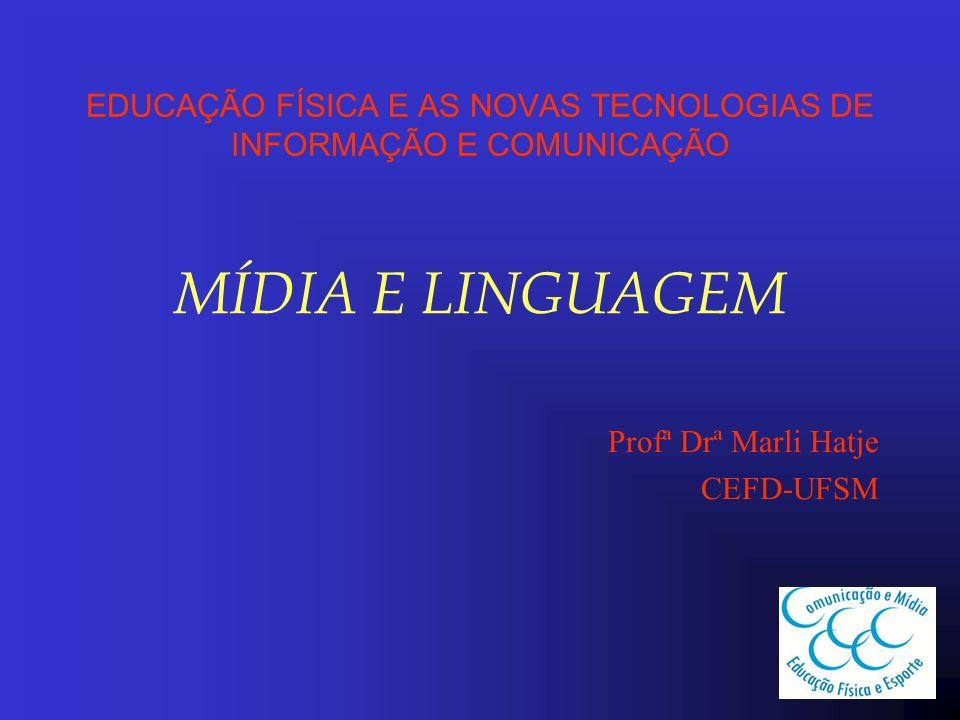 EDUCAÇÃO FÍSICA E AS NOVAS TECNOLOGIAS DE INFORMAÇÃO E COMUNICAÇÃO