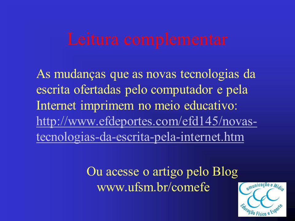 Ou acesse o artigo pelo Blog www.ufsm.br/comefe