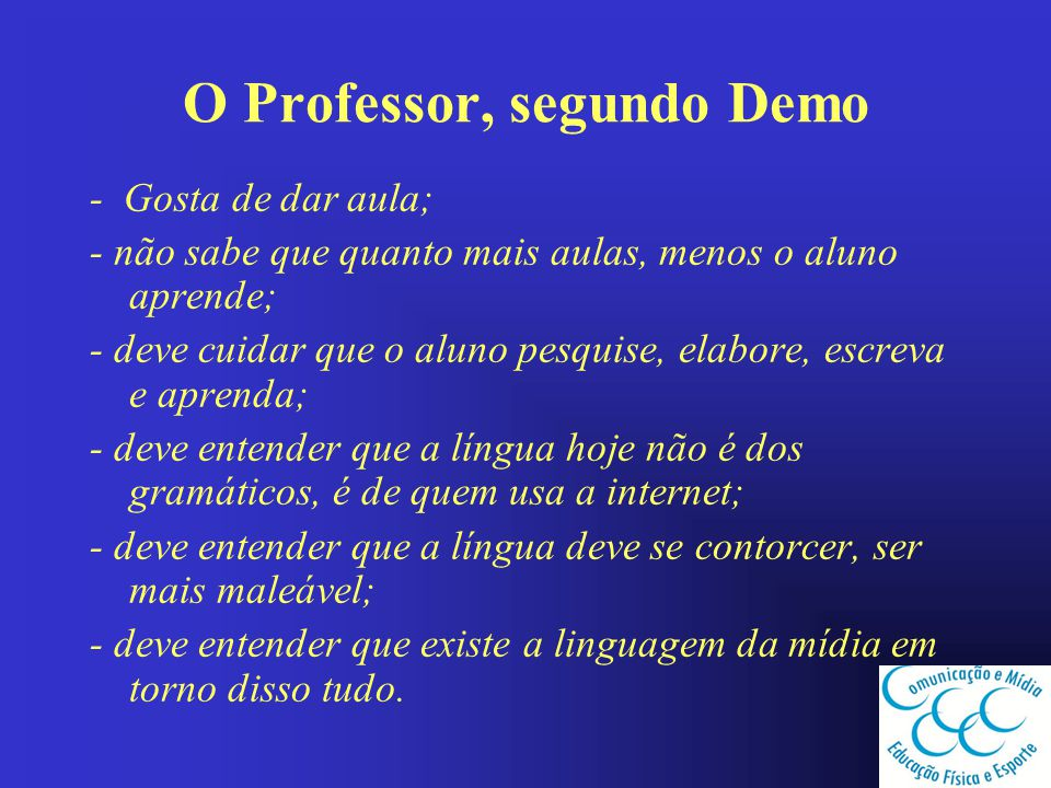 O Professor, segundo Demo