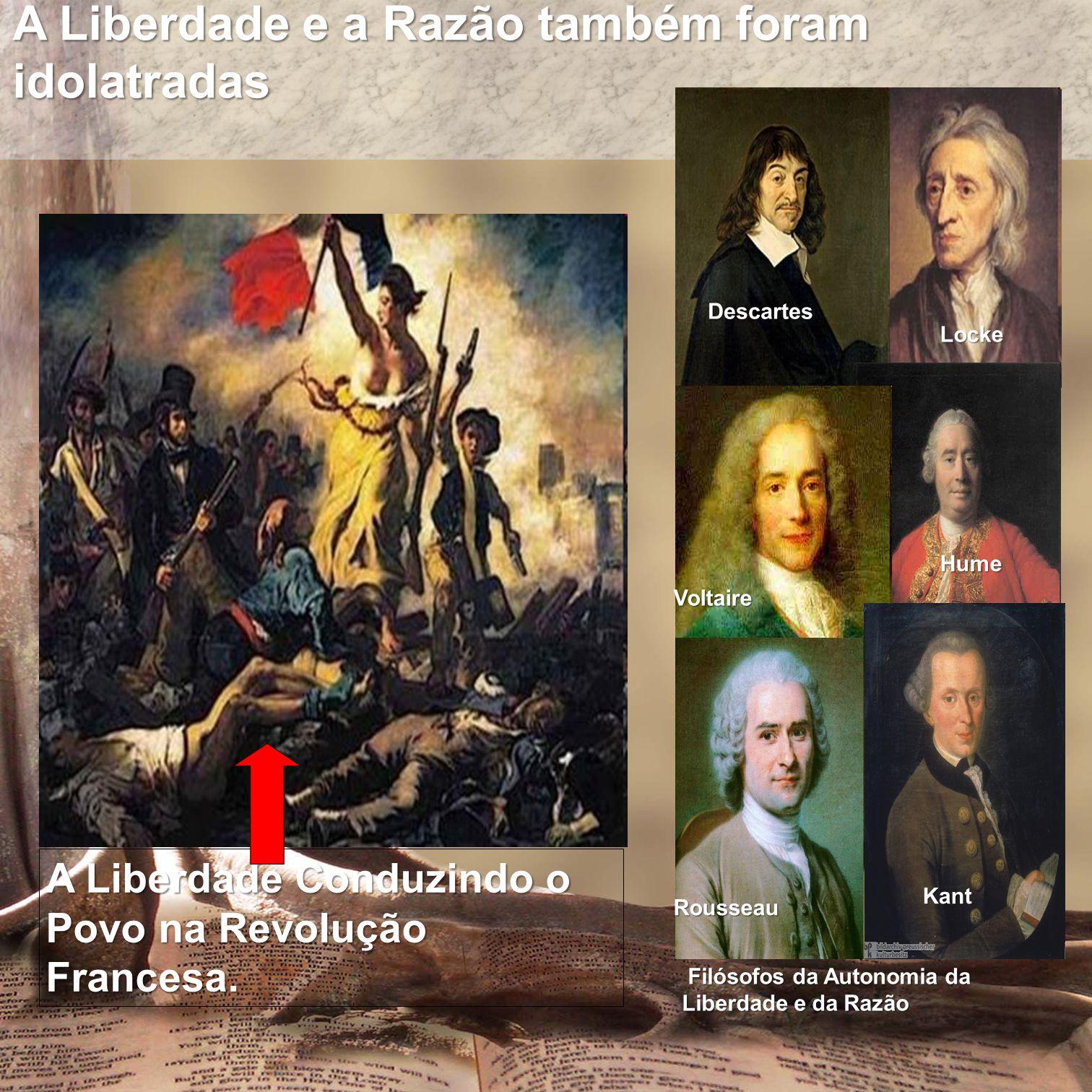 A Liberdade e a Razão também foram idolatradas