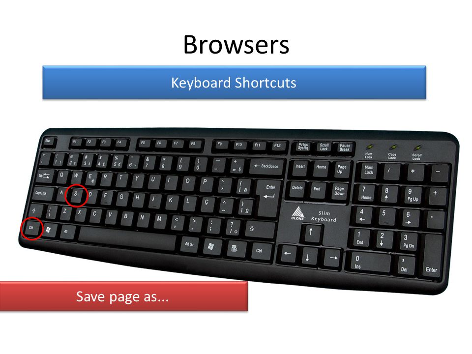 Browsers Keyboard Shortcuts Save page as...