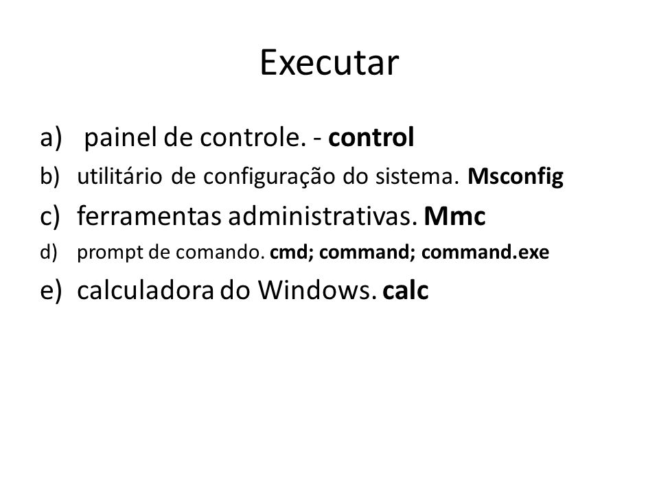 Executar painel de controle. - control