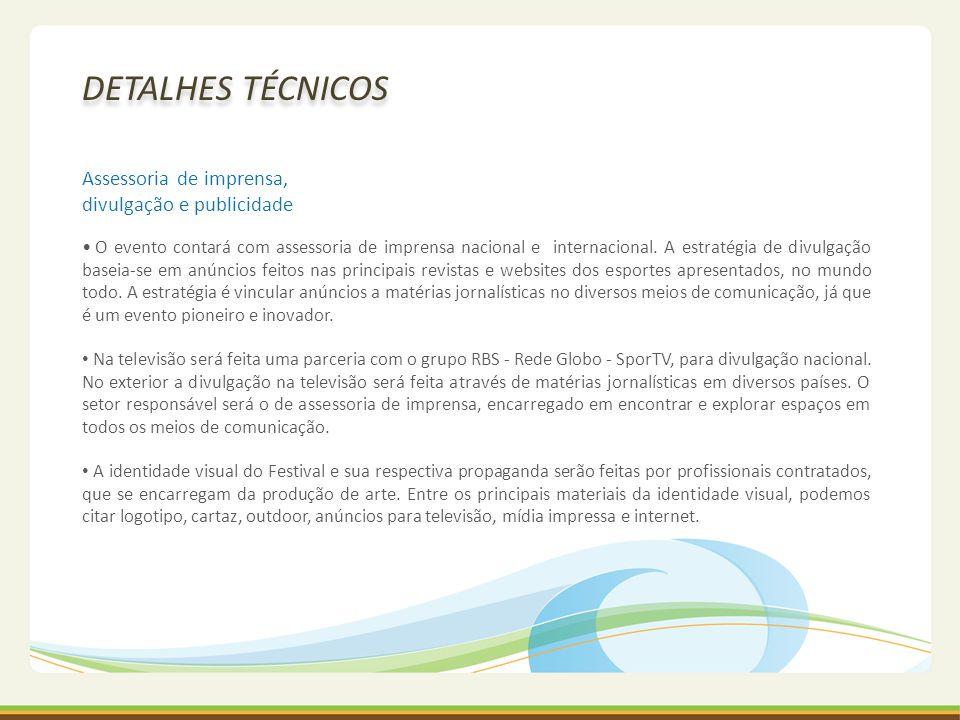 DETALHES TÉCNICOS Assessoria de imprensa, divulgação e publicidade