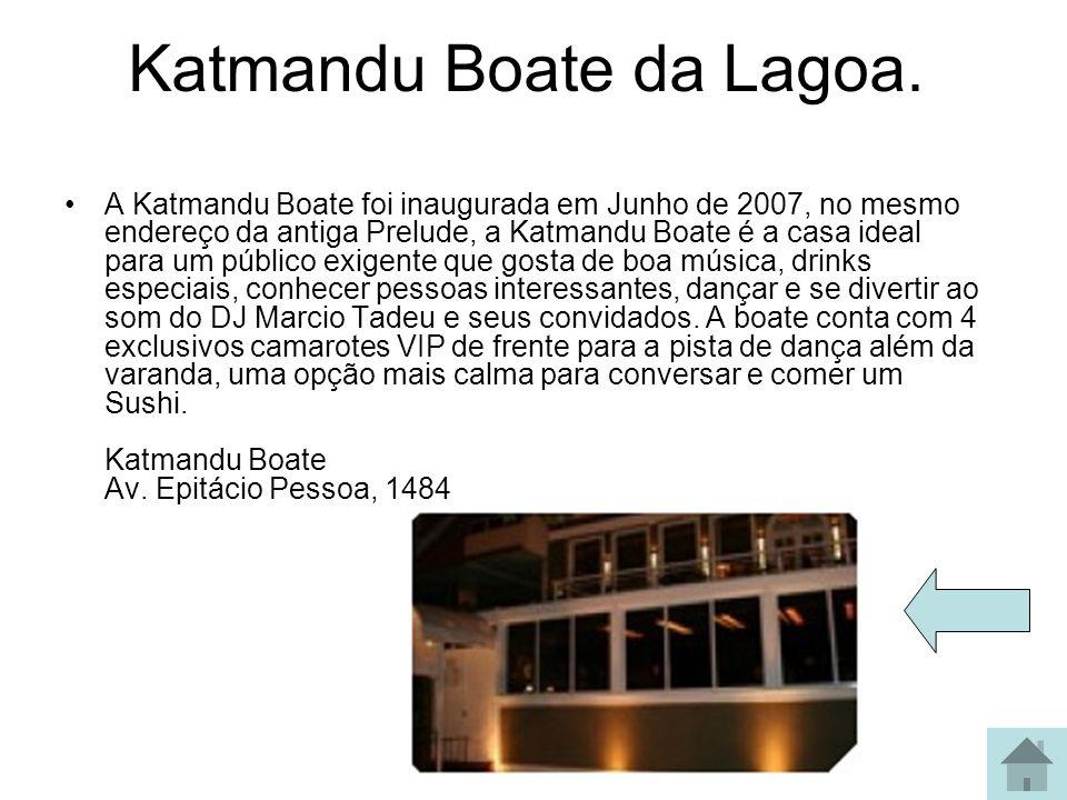 Katmandu Boate da Lagoa.