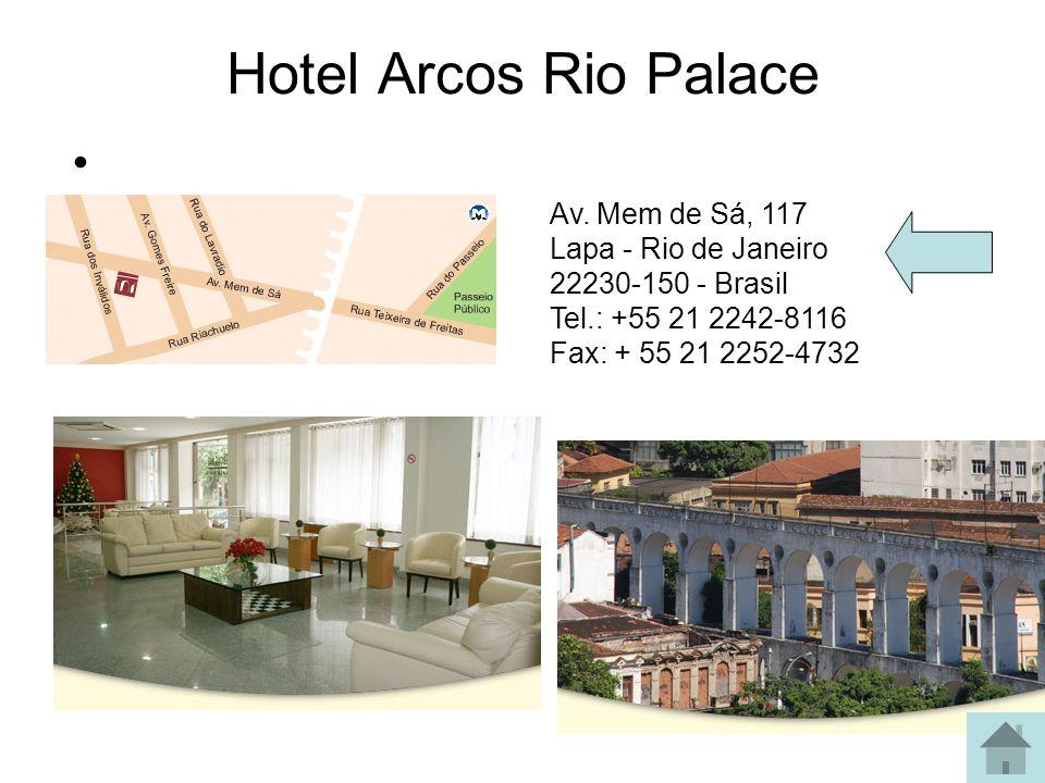 Hotel Arcos Rio Palace Av.
