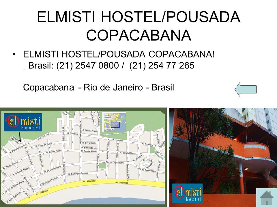 ELMISTI HOSTEL/POUSADA COPACABANA