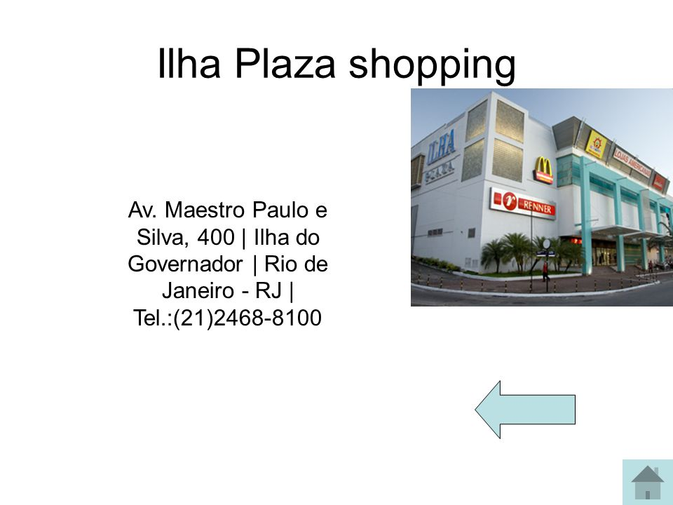 Ilha Plaza shopping Av.
