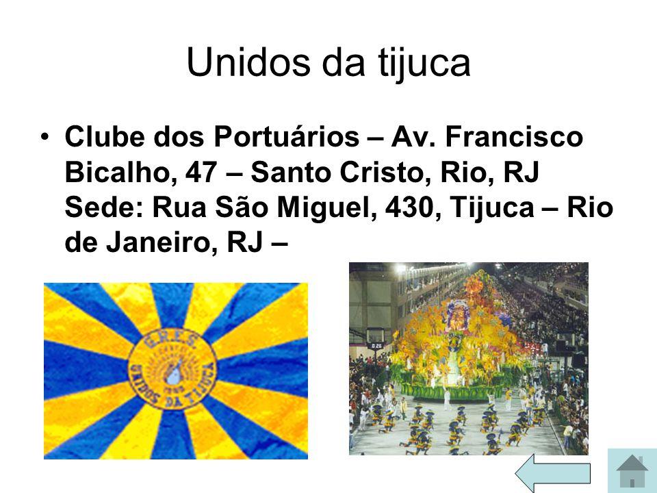 Unidos da tijuca Clube dos Portuários – Av.
