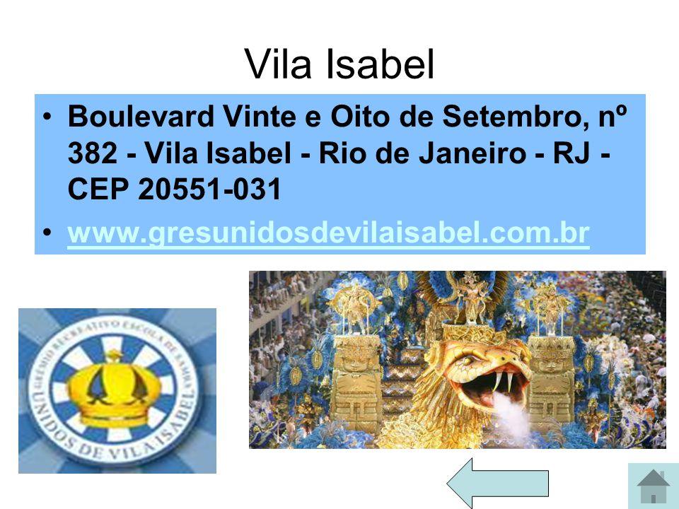 Vila Isabel Boulevard Vinte e Oito de Setembro, nº 382 - Vila Isabel - Rio de Janeiro - RJ - CEP 20551-031.