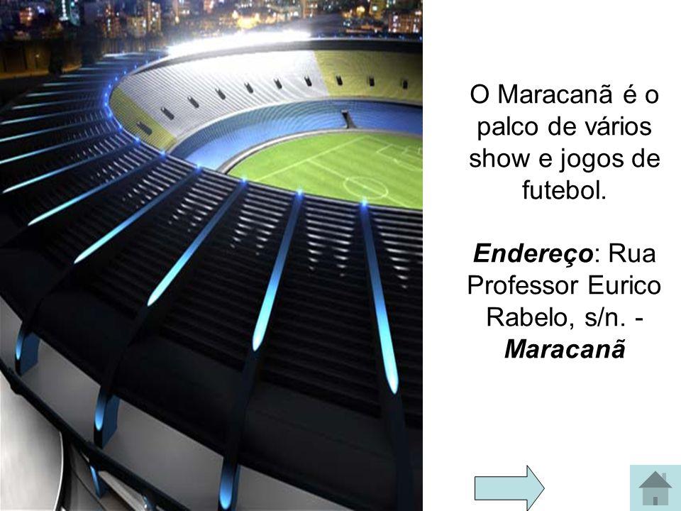 O Maracanã é o palco de vários show e jogos de futebol