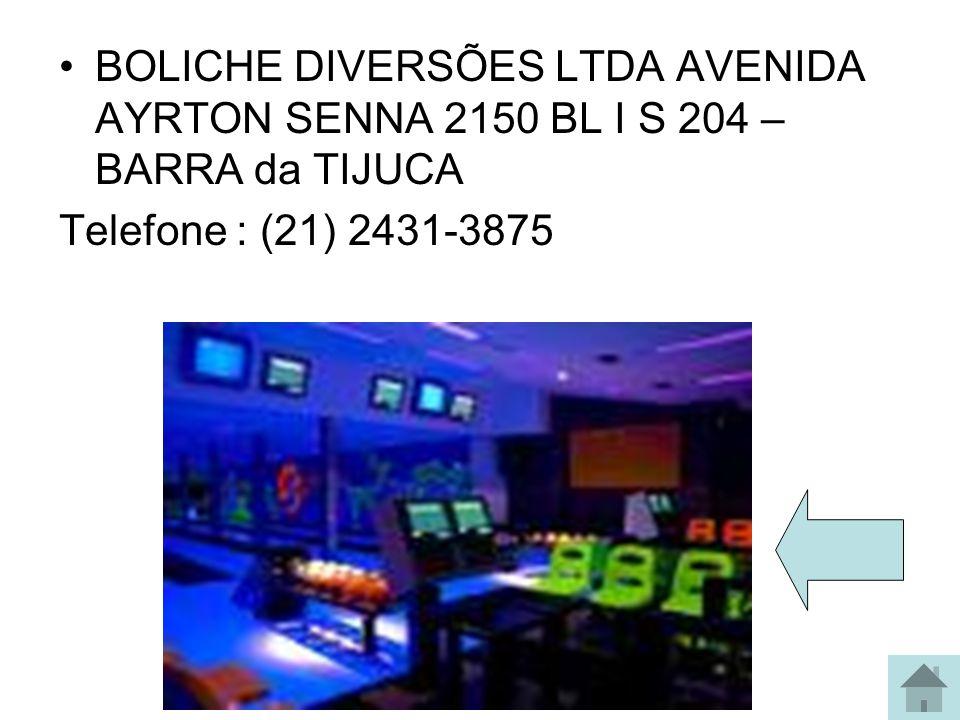 BOLICHE DIVERSÕES LTDA AVENIDA AYRTON SENNA 2150 BL I S 204 – BARRA da TIJUCA