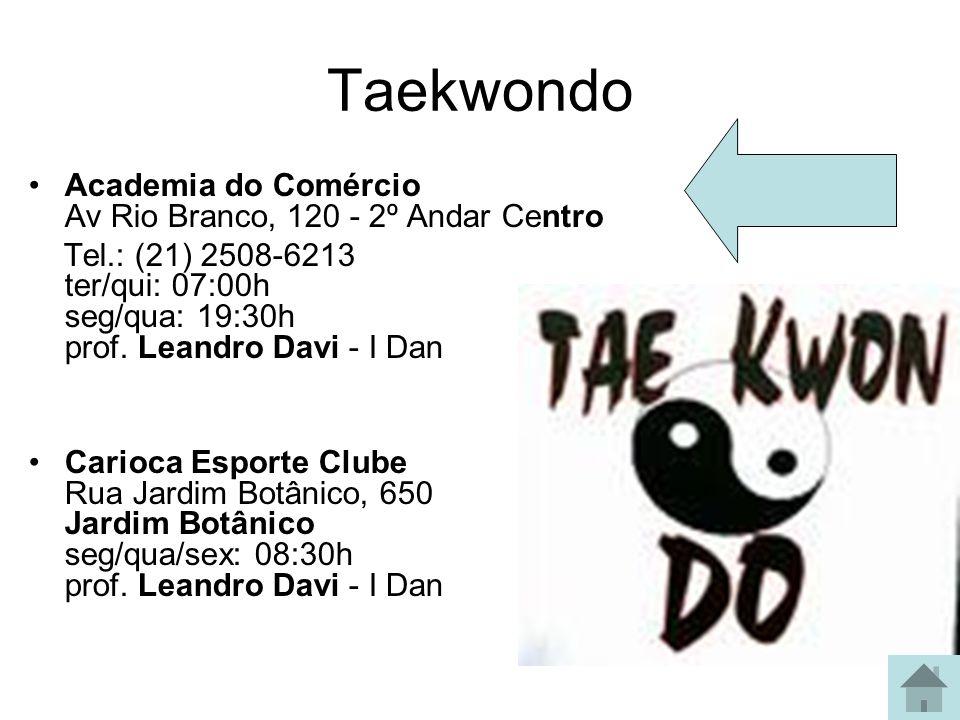 Taekwondo Academia do Comércio Av Rio Branco, 120 - 2º Andar Centro