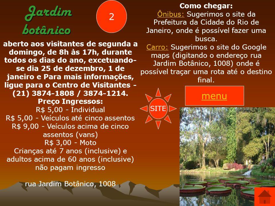 Jardim botânico 2 menu Como chegar: