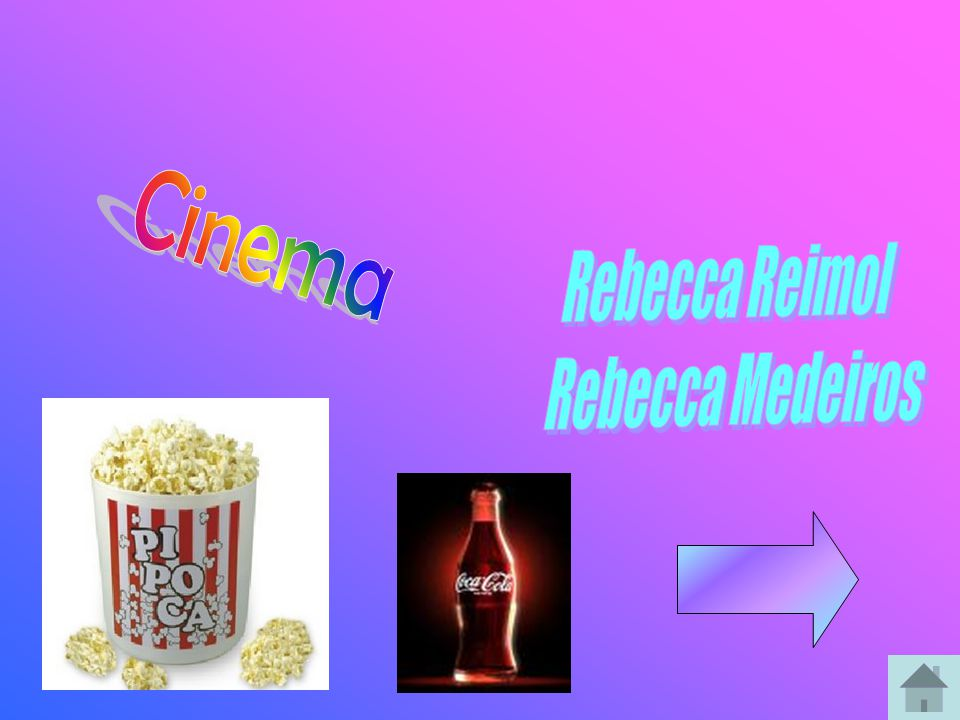 Cinema Rebecca Reimol Rebecca Medeiros