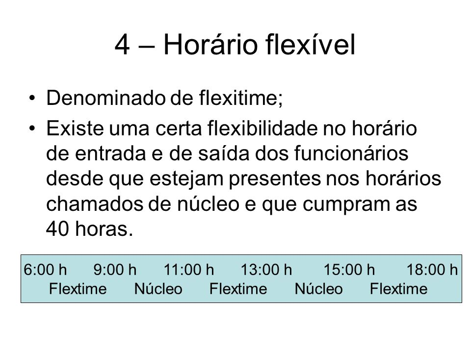 Flextime Núcleo Flextime Núcleo Flextime