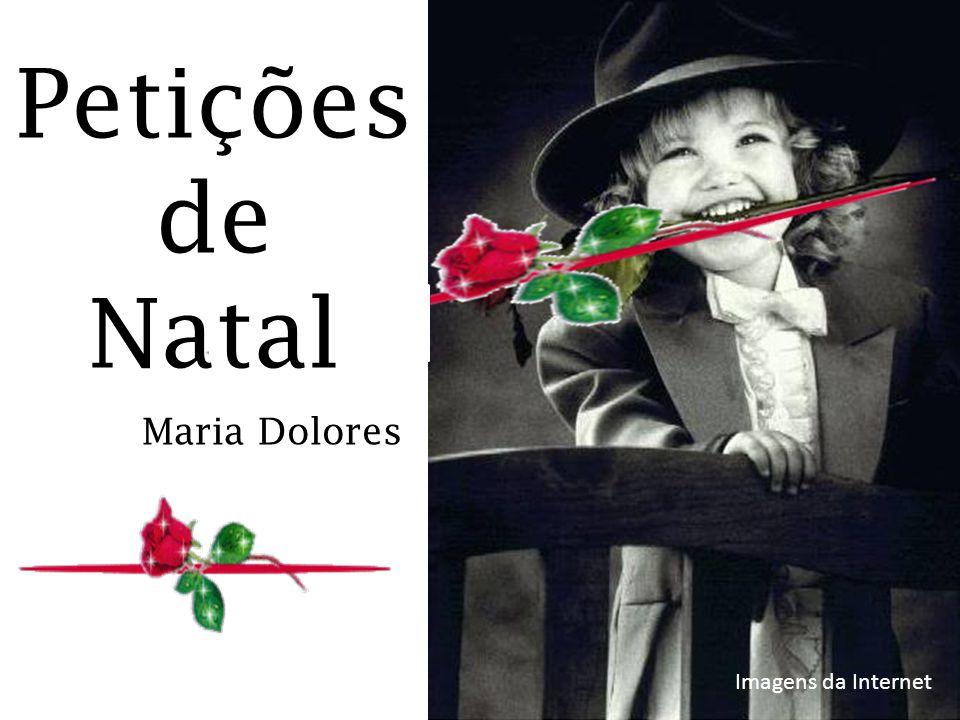 Petições de Natal Maria Dolores Imagens da Internet
