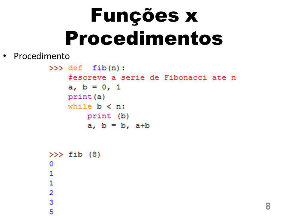 Funções x Procedimentos