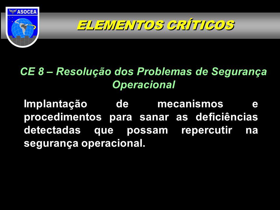 CE 8 – Resolução dos Problemas de Segurança Operacional