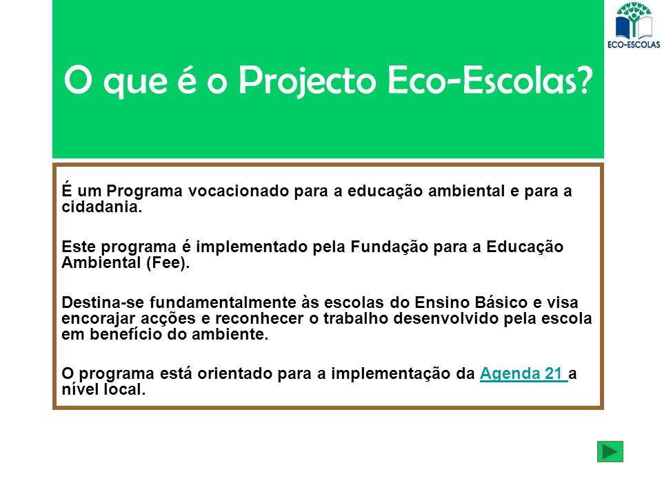 O que é o Projecto Eco-Escolas