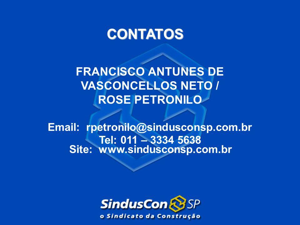 FRANCISCO ANTUNES DE VASCONCELLOS NETO / Site: www.sindusconsp.com.br