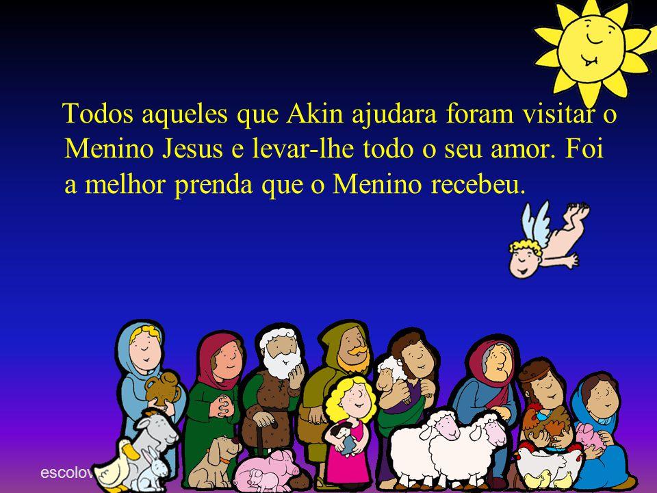 Todos aqueles que Akin ajudara foram visitar o Menino Jesus e levar-lhe todo o seu amor.
