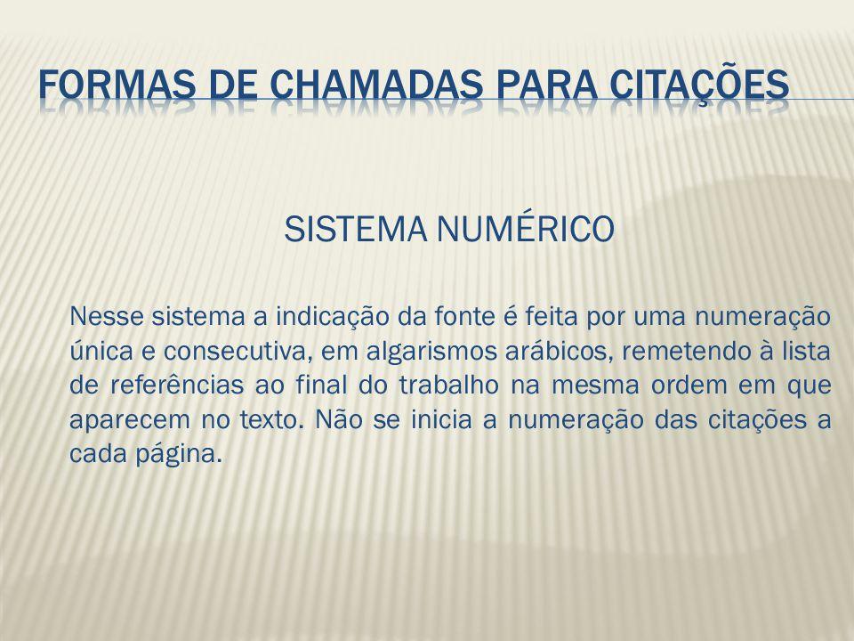 FORMAS DE CHAMADAS PARA CITAÇÕES