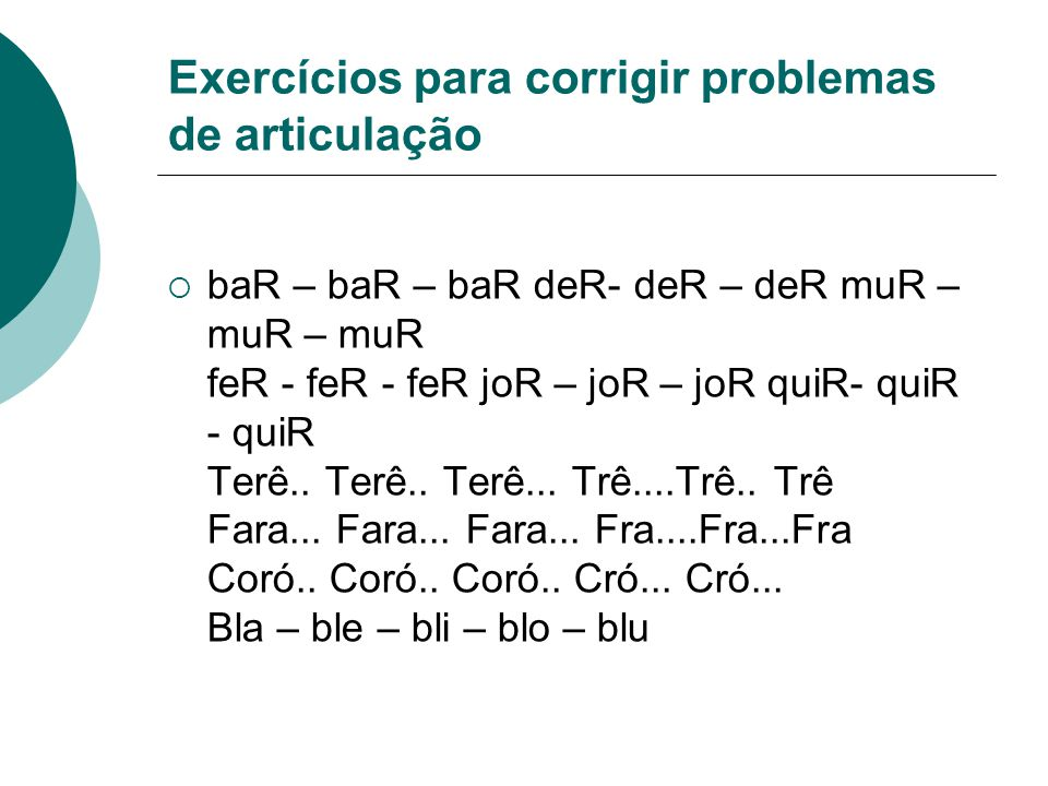 Exercícios para corrigir problemas de articulação