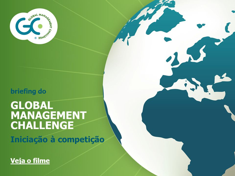 GLOBAL MANAGEMENT CHALLENGE