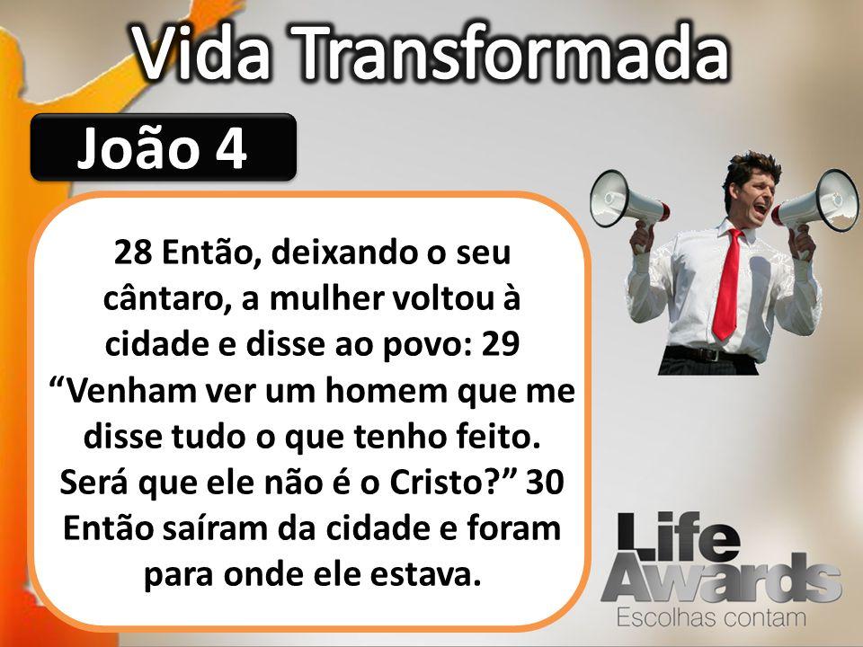 Vida Transformada João 4
