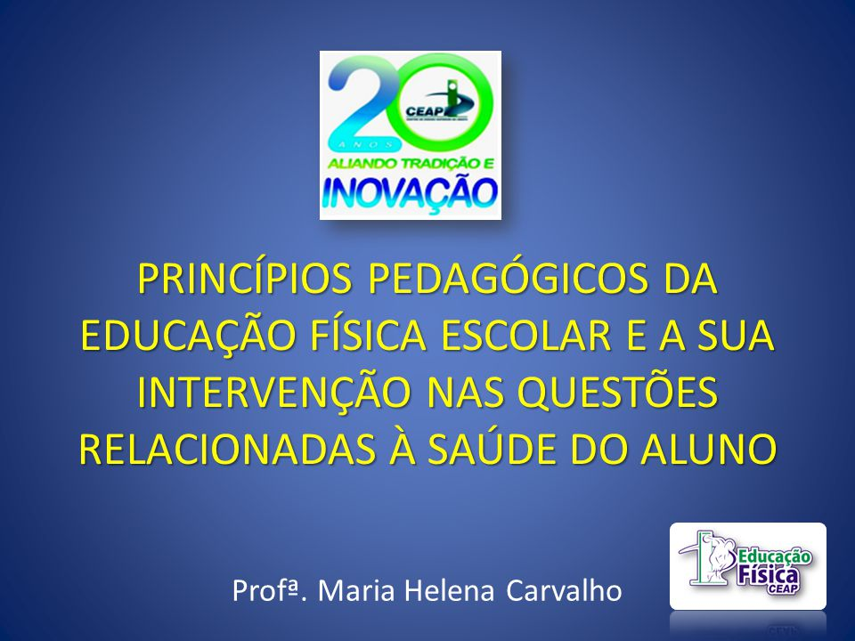 Profª. Maria Helena Carvalho